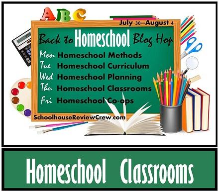 Back to Homeschool Blog Hop — Homeschool Classrooms