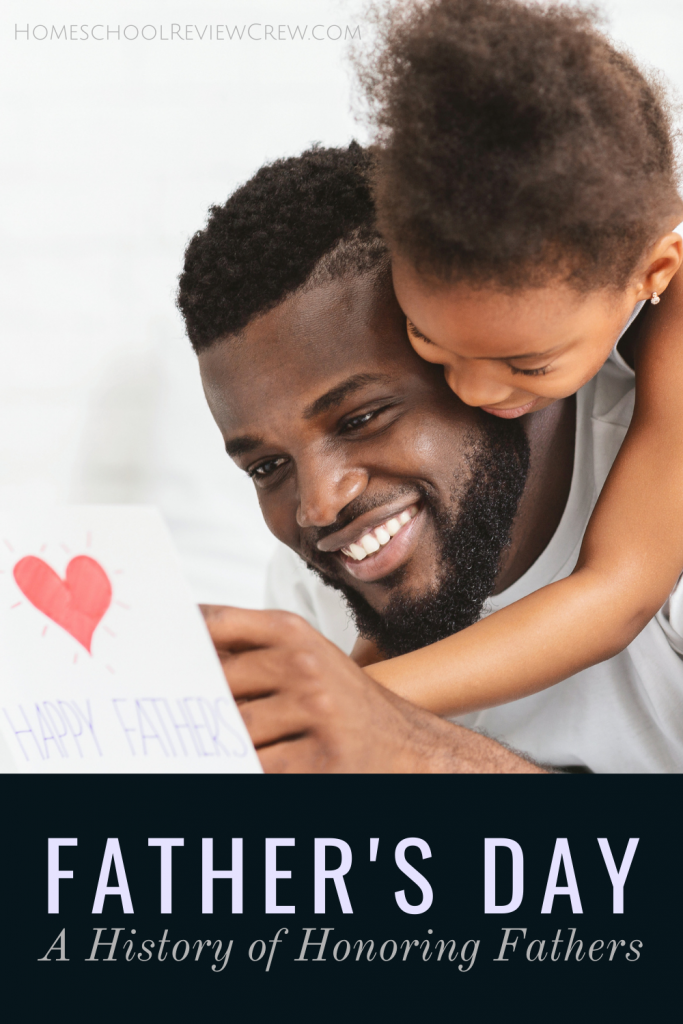 A History of Honoring Fathers @ HomeschoolReviewCrew.com