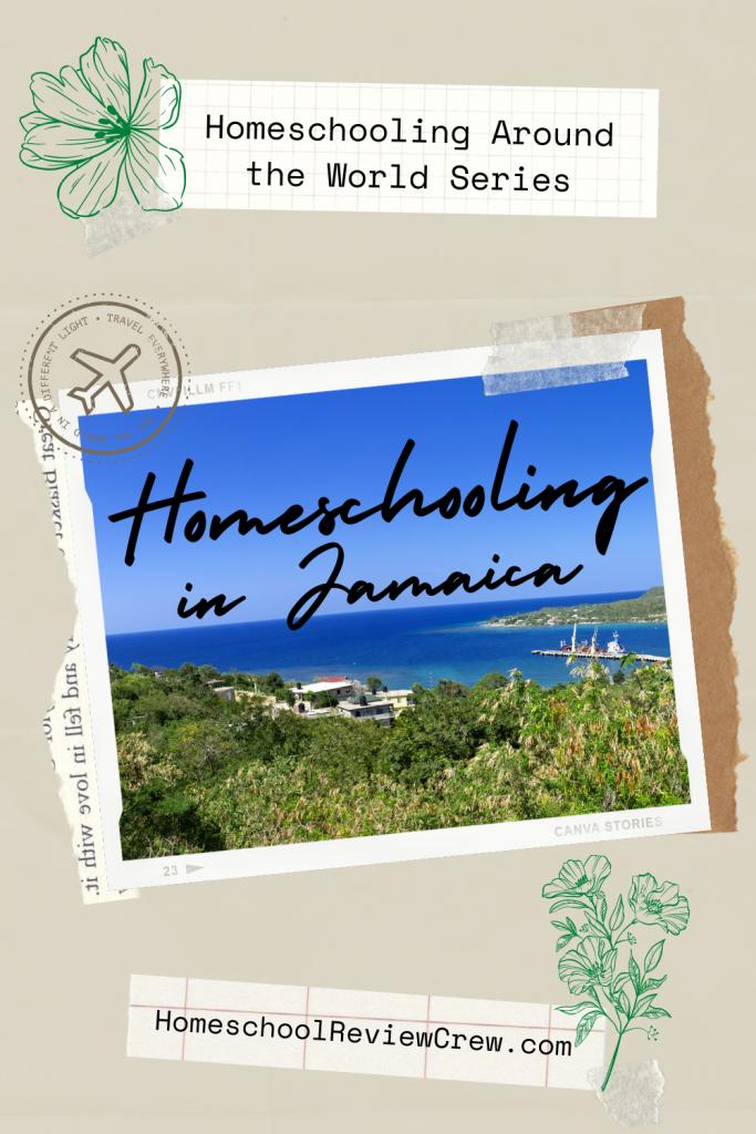 Homeschooling Around the World Series: Jamaica