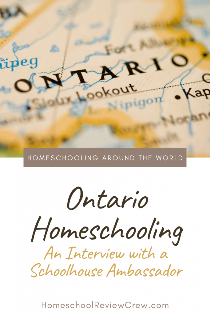 Ontario Homeschooling - An Interview with a Schoolhouse Ambassador