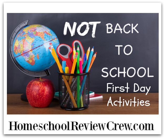 Not back to School First Day of Home School Activities