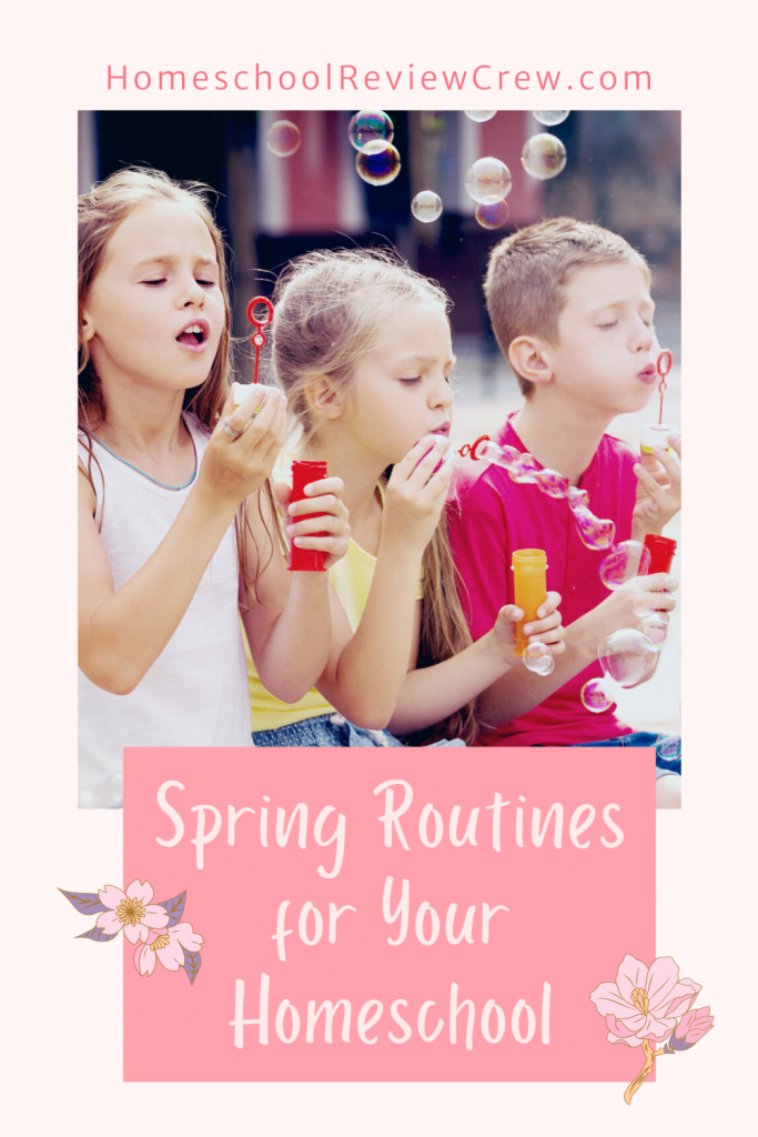 Spring Routines for Your Homeschool @ HomeschoolReviewCrew.com