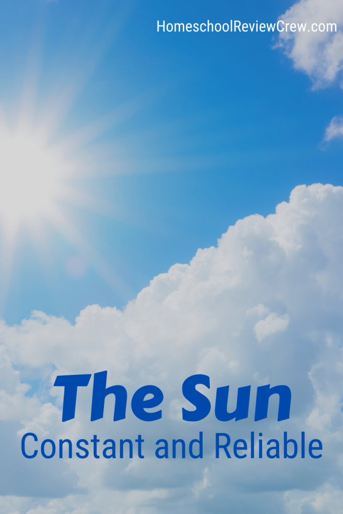 The Sun: Constant and Reliable @ HomeschoolReviewCrew.com