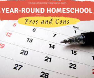 Pros and Cons of Year-Round Homeschool @ HomeschoolReviewCrew.com